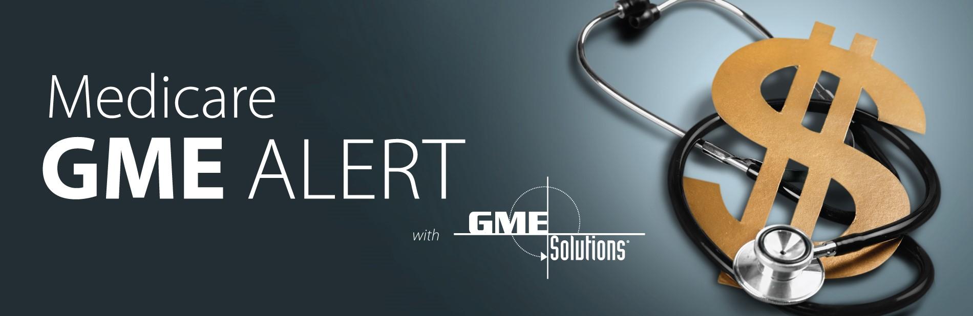 Medicare GME Alert Header